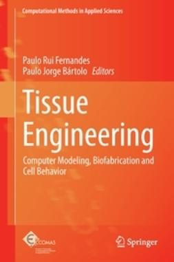 Fernandes, Paulo Rui - Tissue Engineering, ebook