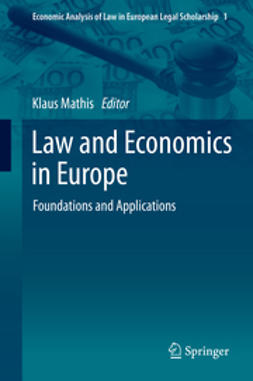 Mathis, Klaus - Law and Economics in Europe, e-bok