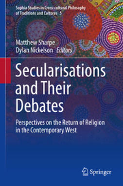 Sharpe, Matthew - Secularisations and Their Debates, e-bok