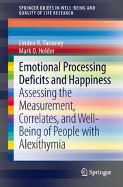 R., Timoney Linden - Emotional Processing Deficits and Happiness, ebook
