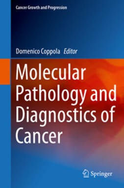 Coppola, Domenico - Molecular Pathology and Diagnostics of Cancer, ebook