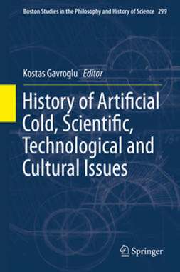 Gavroglu, Kostas - History of Artificial Cold, Scientific, Technological and Cultural Issues, e-bok