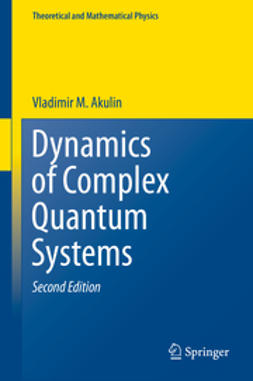 Akulin, Vladimir M. - Dynamics of Complex Quantum Systems, ebook