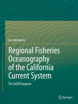 McClatchie, Sam - Regional Fisheries Oceanography of the California Current System, ebook