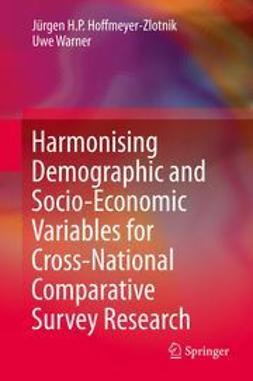 Hoffmeyer-Zlotnik, Jürgen H.P. - Harmonising Demographic and Socio-Economic Variables for Cross-National Comparative Survey Research, ebook