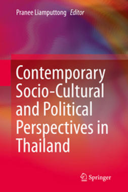 Liamputtong, Pranee - Contemporary Socio-Cultural and Political Perspectives in Thailand, e-bok