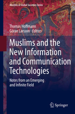 Hoffmann, Thomas - Muslims and the New Information and Communication Technologies, e-bok
