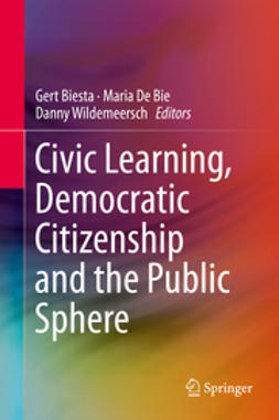 Biesta, Gert - Civic Learning, Democratic Citizenship and the Public Sphere, ebook