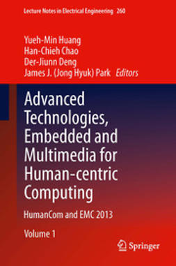 Huang, Yueh-Min - Advanced Technologies, Embedded and Multimedia for Human-centric Computing, e-kirja