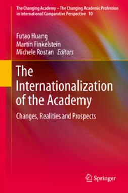 Huang, Futao - The Internationalization of the Academy, e-kirja