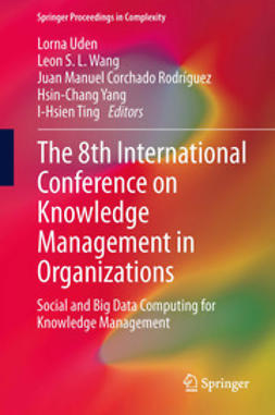 Uden, Lorna - The 8th International Conference on Knowledge Management in Organizations, ebook