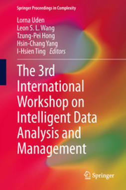Uden, Lorna - The 3rd International Workshop on Intelligent Data Analysis and Management, ebook