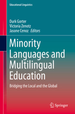 Gorter, Durk - Minority Languages and Multilingual Education, ebook