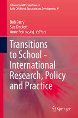 Perry, Bob - Transitions to School - International Research, Policy and Practice, ebook