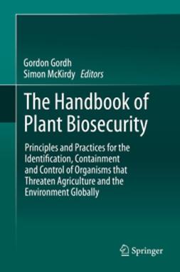 Gordh, Gordon - The Handbook of Plant Biosecurity, e-bok