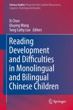 Chen, Xi - Reading Development and Difficulties in Monolingual and Bilingual Chinese Children, ebook