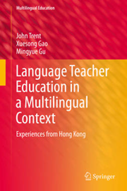 Trent, John - Language Teacher Education in a Multilingual Context, ebook