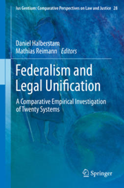 Halberstam, Daniel - Federalism and Legal Unification, ebook