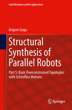 Gogu, Grigore - Structural Synthesis of Parallel Robots, ebook