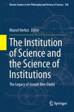 Herbst, Marcel - The Institution of Science and the Science of Institutions, e-kirja