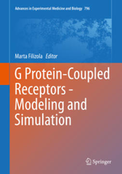 Filizola, Marta - G Protein-Coupled Receptors - Modeling and Simulation, ebook