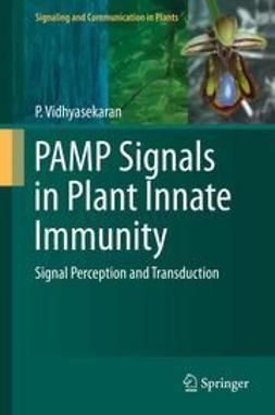 Vidhyasekaran, P. - PAMP Signals in Plant Innate Immunity, ebook