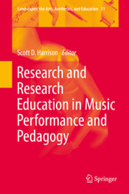 Harrison, Scott D. - Research and Research Education in Music Performance and Pedagogy, ebook