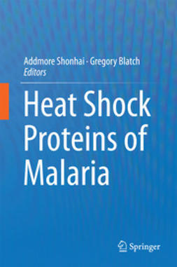 Shonhai, Addmore - Heat Shock Proteins of Malaria, ebook