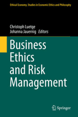 Luetge, Christoph - Business Ethics and Risk Management, ebook
