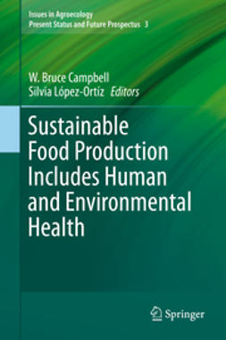 Campbell, W. Bruce - Sustainable Food Production Includes Human and Environmental Health, ebook