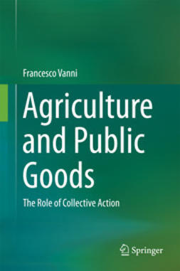 Vanni, Francesco - Agriculture and Public Goods, ebook