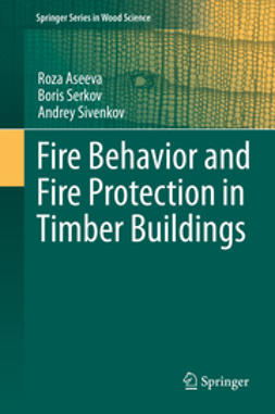 Aseeva, Roza - Fire Behavior and Fire Protection in Timber Buildings, ebook
