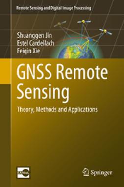 Jin, Shuanggen - GNSS Remote Sensing, ebook