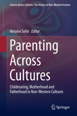 Selin, Helaine - Parenting Across Cultures, ebook