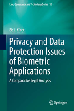 Kindt, Els J. - Privacy and Data Protection Issues of Biometric Applications, ebook