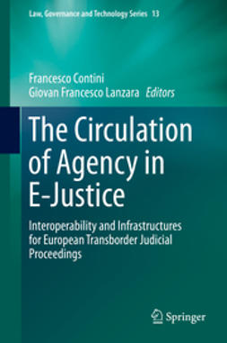 Contini, Francesco - The Circulation of Agency in E-Justice, ebook