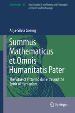 Goeing, Anja-Silvia - Summus Mathematicus et Omnis Humanitatis Pater, ebook