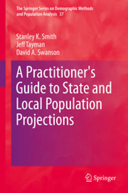 Smith, Stanley K. - A Practitioner's Guide to State and Local Population Projections, e-bok