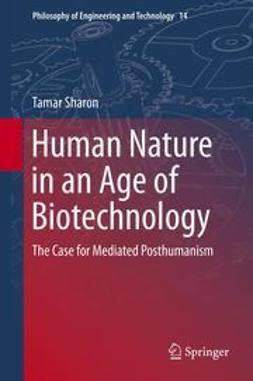 Sharon, Tamar - Human Nature in an Age of Biotechnology, ebook
