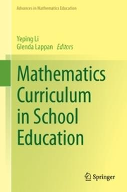 Li, Yeping - Mathematics Curriculum in School Education, e-bok