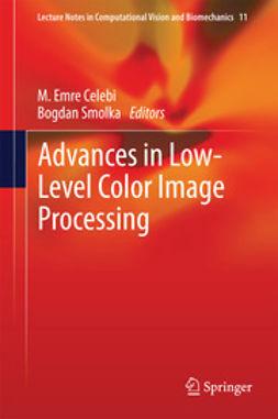 Celebi, M. Emre - Advances in Low-Level Color Image Processing, e-kirja