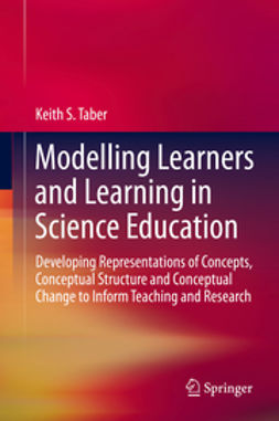 Taber, Keith S. - Modelling Learners and Learning in Science Education, ebook