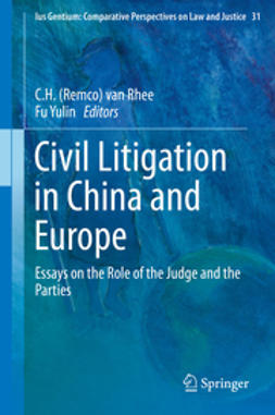 Rhee, C.H. (Remco) van - Civil Litigation in China and Europe, e-bok