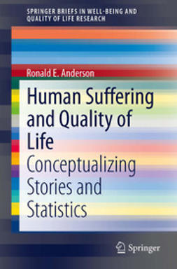 Anderson, Ronald E. - Human Suffering and Quality of Life, e-kirja