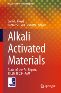 Provis, John L. - Alkali Activated Materials, ebook