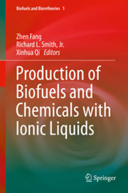 Fang, Zhen - Production of Biofuels and Chemicals with Ionic Liquids, ebook