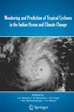Mohanty, U. C. - Monitoring and Prediction of Tropical Cyclones in the Indian Ocean and Climate Change, ebook