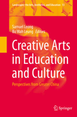 Leong, Samuel - Creative Arts in Education and Culture, e-kirja
