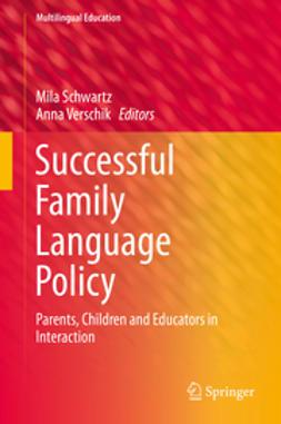 Schwartz, Mila - Successful Family Language Policy, e-bok