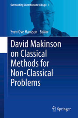 Hansson, Sven Ove - David Makinson on Classical Methods for Non-Classical Problems, ebook